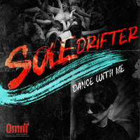 Soledrifter - Dance With Me