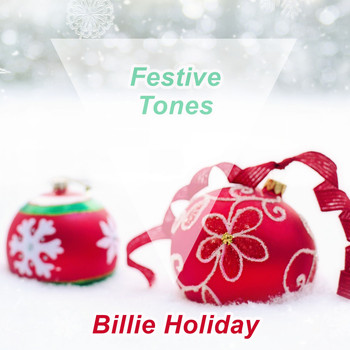 Billie Holiday - Festive Tones