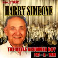 Harry Simeone Chorale - The Little Drummer Boy & Pat-A-Pam (Remastered)