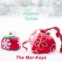 The Mar-Keys - Festive Tones