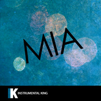 Instrumental King - MIA (In the Style of Bad Bunny feat. Drake) [Karaoke Version]