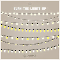 III - Turn The Lights On