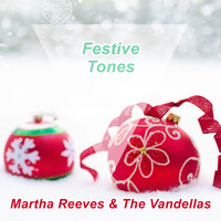 Martha Reeves & The Vandellas - Festive Tones