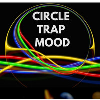 Various Artists - CIRCLE TRAP MOOD