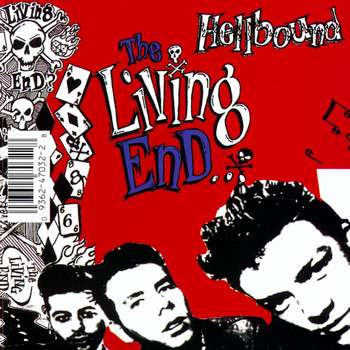 The Living End - Hellbound / It's For Your Own Good (Explicit)