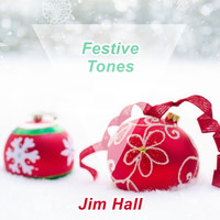 Jim Hall - Festive Tones