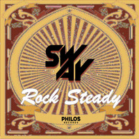 Sway - Rock Steady