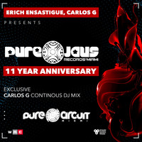 Various Artists - Erich Ensastigue & DJ Carlos G Present PURE JAUS RECORDS (11 YEAR ANNIVERSARY) (Explicit)
