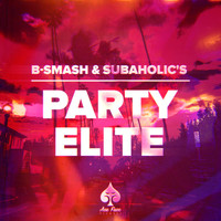 B-Smash!, Subaholic's - Party Elite