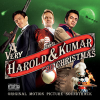 Various Artists - A Very Harold & Kumar 3D Christmas (Original Motion Picture Soundtrack) (Explicit)