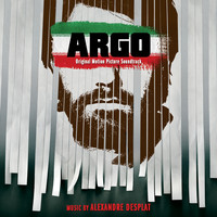 Alexandre Desplat - Argo (Original Motion Picture Soundtrack)