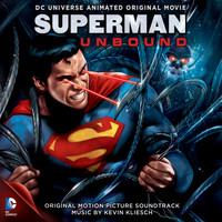 Kevin Kliesch - Superman Unbound (Original Motion Picture Soundtrack)