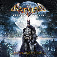 Nick Arundel & Ron Fish - Batman: Arkham Asylum (Original Video Game Score)