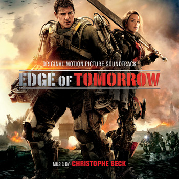 Christophe Beck - Edge of Tomorrow (Original Motion Picture Soundtrack)