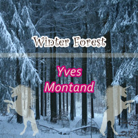 Yves Montand - Winter Forest