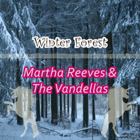 Martha Reeves & The Vandellas - Winter Forest