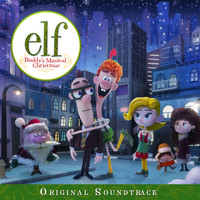 Various Artists - Elf: Buddy's Musical Christmas (Original Television Soundtrack)