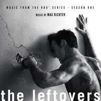 Max Richter - The Leftovers: Season 1 (Music from the HBO Series)