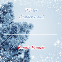 Connie Francis - Winter Wonder Land