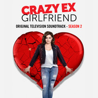 Crazy Ex-Girlfriend Cast - Crazy Ex-Girlfriend: Season 2 (Original Television Soundtrack) (Explicit)