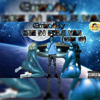 Gravity - See Di Pole Yah (wine up) (Explicit)