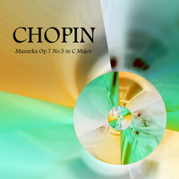 Classical Music Hits - F. Chopin: Mazurka Op.7 No.5 in C Major