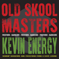 Kevin Energy - Old Skool Masters: Kevin Energy (Explicit)