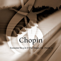 Richard Settlement - Chopin: Ecossaise No.3 in D Flat Major, Op. Posth. 72