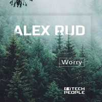 Alex Rud - Worry