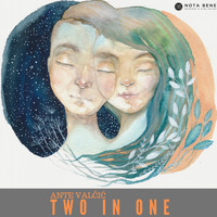 Ante Valcic - Two in One