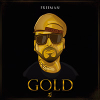 Freeman Rap - Gold (Explicit)