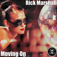 Rick Marshall - Moving On