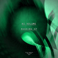 Hi Volume - Rushing