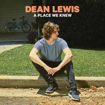 Dean Lewis - A Place We Knew (Explicit)