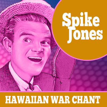 Spike Jones & His City Slickers - Hawaiian War Chant