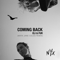 Eli & Fur - Coming Back (Maya Jane Coles Remix)