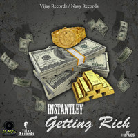 instantley - Getting Rich