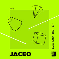 Jaceo - Ego Chatbot EP