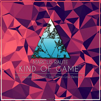 Marcus Raute - Kind Of Game EP