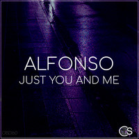 Alfonso - Just You and Me