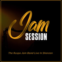 The Ruspo Jam Band Live In Shenzen - Jam Session