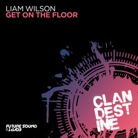 Liam Wilson - Get On The Floor