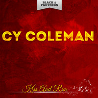 Cy Coleman - Kiss And Run