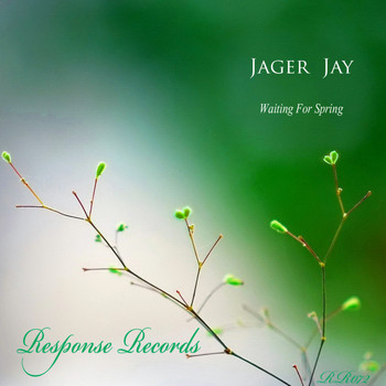 Jager Jay - Waiting For Spring