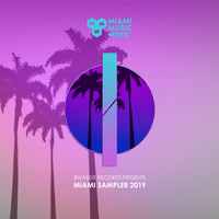 Various Artists - Rivaside Records (Miami Sampler 2019)