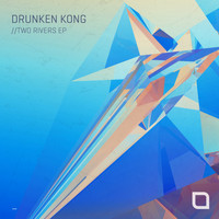 Drunken Kong - Two Rivers EP