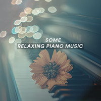 Various Artists - Some Relaxing Piano Music