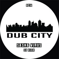 Sasha Virus - So High