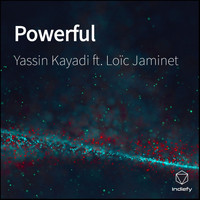 Yassin Kayadi featuring Loïc Jaminet - Powerful