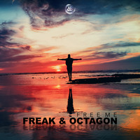 Freak & Octagon - Free Me